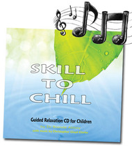 'Skill to Chill' Relaxation Music CD