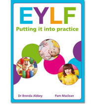 EYLF: Putting it into Practice